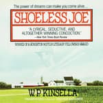Shoeless Joe by  W. P. Kinsella audiobook