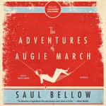 The Adventures of Augie March by  Saul Bellow audiobook