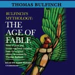 The Age of Fable by  Thomas Bulfinch audiobook