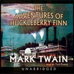 The Adventures of Huckleberry Finn by  Mark Twain audiobook
