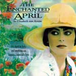 The Enchanted April by  Elizabeth von Arnim audiobook