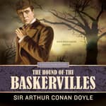 The Hound of the Baskervilles by  Sir Arthur Conan Doyle audiobook