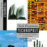 Technopoly by  Neil Postman audiobook