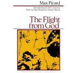 The Flight from God by  Max Picard audiobook