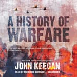 A History of Warfare by  John Keegan audiobook