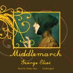 Middlemarch by  George Eliot audiobook