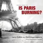 Is Paris Burning? by  Larry Collins audiobook