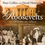 The Roosevelts by  Peter Collier audiobook