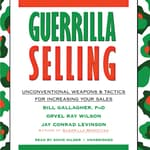 Guerrilla Selling by  Jay Conrad Levinson audiobook