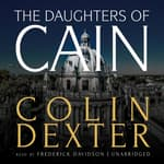 The Daughters of Cain by  Colin Dexter audiobook