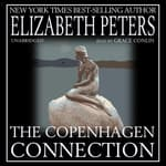 The Copenhagen Connection by  Elizabeth Peters audiobook