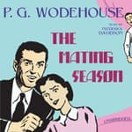 The Mating Season by  P. G. Wodehouse audiobook