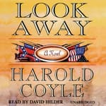 Look Away by  Harold Coyle audiobook