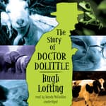 The Story of Doctor Dolittle by  Hugh Lofting audiobook