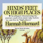 Hinds' Feet on High Places by  Hannah Hurnard audiobook