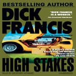 High Stakes by  Dick Francis audiobook