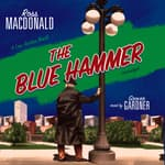 The Blue Hammer by  Ross Macdonald audiobook