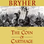 The Coin of Carthage by  Bryher audiobook