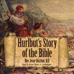 Hurlbut's Story of the Bible by  Rev. Jesse Hurlbut DD audiobook