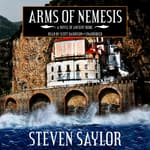 Arms of Nemesis by  Steven Saylor audiobook