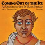 Coming Out of the Ice by  Victor Herman audiobook