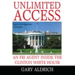 Unlimited Access by  Gary Aldrich audiobook