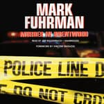 Murder in Brentwood by  Mark Fuhrman audiobook