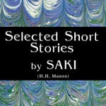 Short Stories by Saki by  Saki audiobook