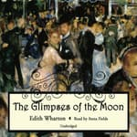 The Glimpses of the Moon by  Edith Wharton audiobook
