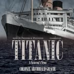 Titanic by  Colonel Archibald Gracie audiobook