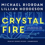 Crystal Fire by  Michael Riordan audiobook