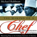The Making of a Chef by  Michael Ruhlman audiobook