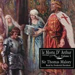 Le Morte d'Arthur, Vol. 1 by  Sir Thomas Malory audiobook