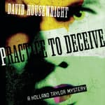 Practice to Deceive by  David Housewright audiobook