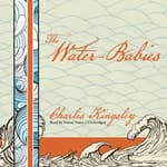 The Water-Babies by  Charles Kingsley audiobook