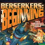 Berserkers by  Fred Saberhagen audiobook