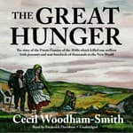 The Great Hunger by  Cecil Woodham-Smith audiobook