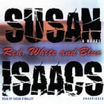 Red, White, and Blue by  Susan Isaacs audiobook