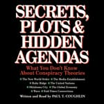 Secrets, Plots, and Hidden Agendas by  Paul T. Coughlin audiobook