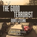 The Good Terrorist by  Doris Lessing audiobook