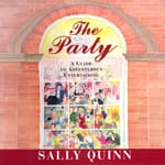 The Party by  Sally Quinn audiobook