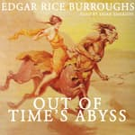 Out of Time's Abyss by  Edgar Rice Burroughs audiobook