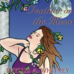 Feather on the Moon by  Phyllis A. Whitney audiobook