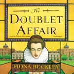 The Doublet Affair by  Fiona Buckley audiobook