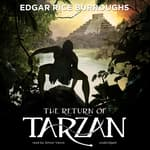 The Return of Tarzan by  Edgar Rice Burroughs audiobook