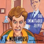 The Inimitable Jeeves by  P. G. Wodehouse audiobook