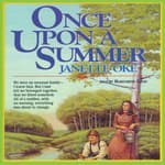 Once upon a Summer by  Janette Oke audiobook