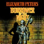 Borrower of the Night by  Elizabeth Peters audiobook