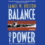 Balance of Power by  James W. Huston audiobook