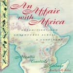 An Affair with Africa by  Alzada Carlisle Kistner audiobook